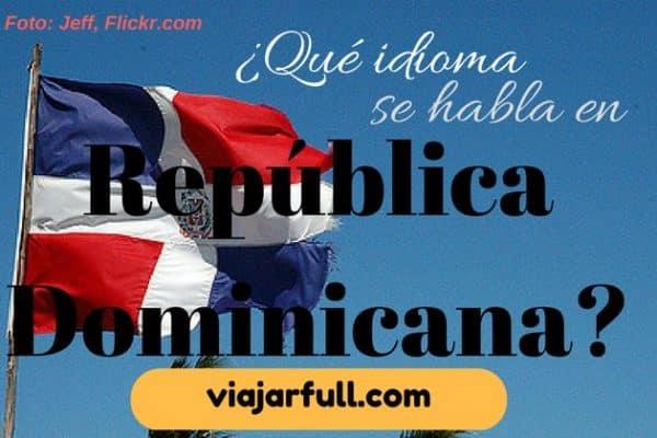Quelle est la langue officielle de la République dominicaine?